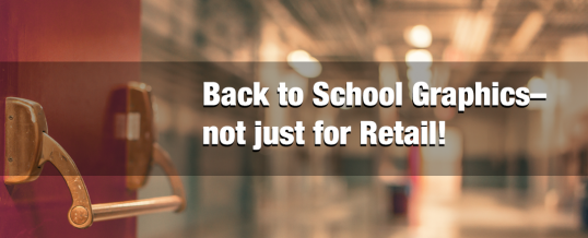 """Back to School"" Graphics- not just for Retail"