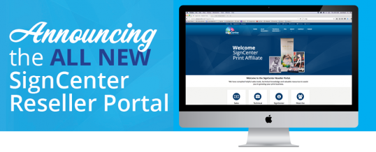 SignCenter Launches New Reseller Portal