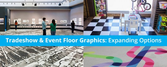 Expanding Options for Tradeshow Floor Graphics