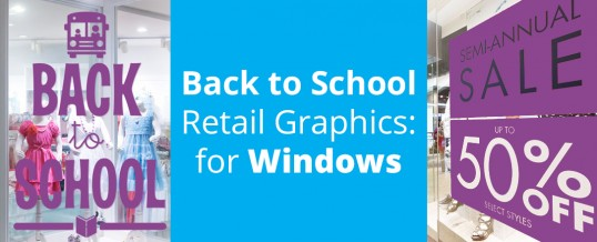 Back to School Retail Graphics for Windows